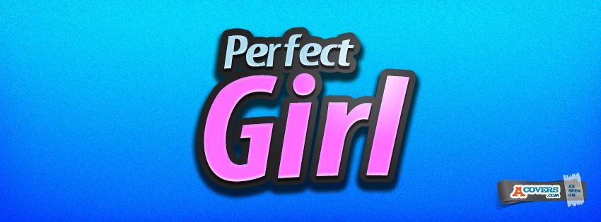 Perfect Girl