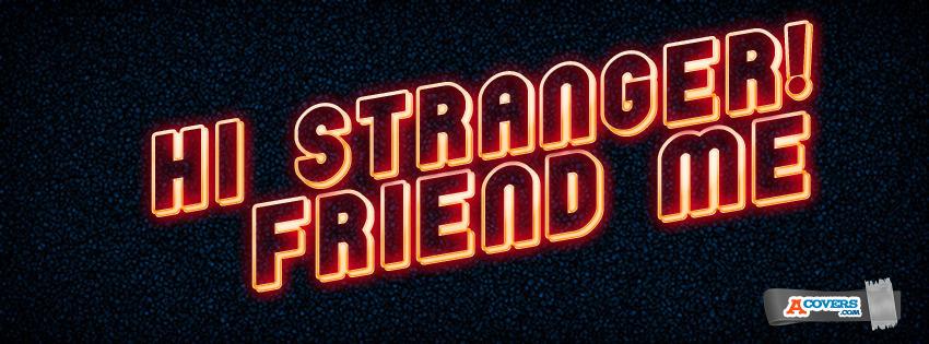 Hi Stranger
