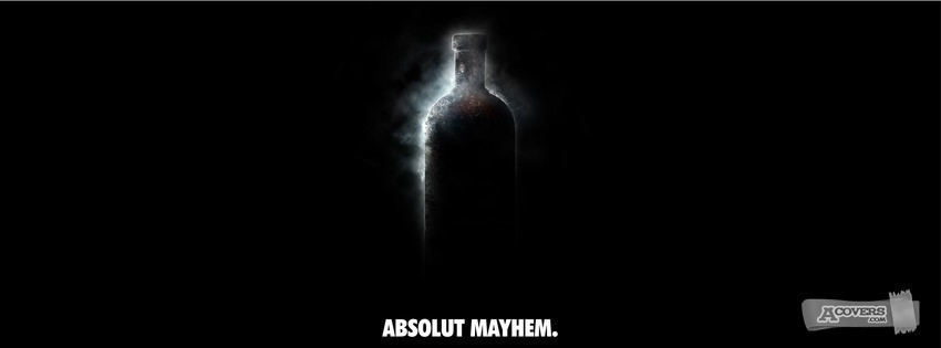 Absolut mayhem